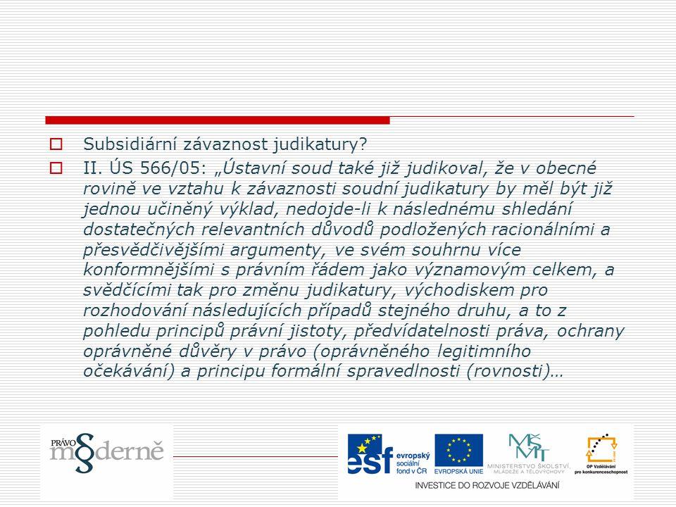 Subsidiární závaznost judikatury