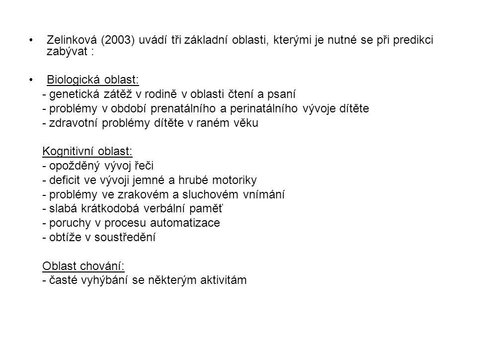 Zelinková (2003) uvádí tři základní oblasti, kterými je nutné se při predikci zabývat :