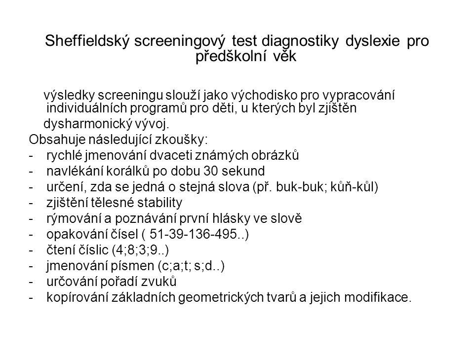 Sheffieldský screeningový test diagnostiky dyslexie pro předškolní věk