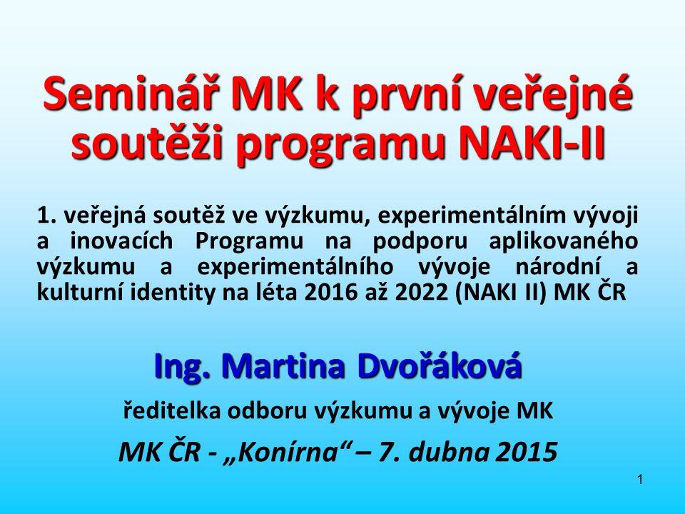 Seminář MK k první veřejné soutěži programu NAKI-II