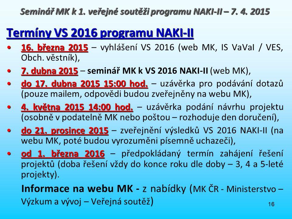 Seminář MK k 1. veřejné soutěži programu NAKI-II – 7. 4. 2015