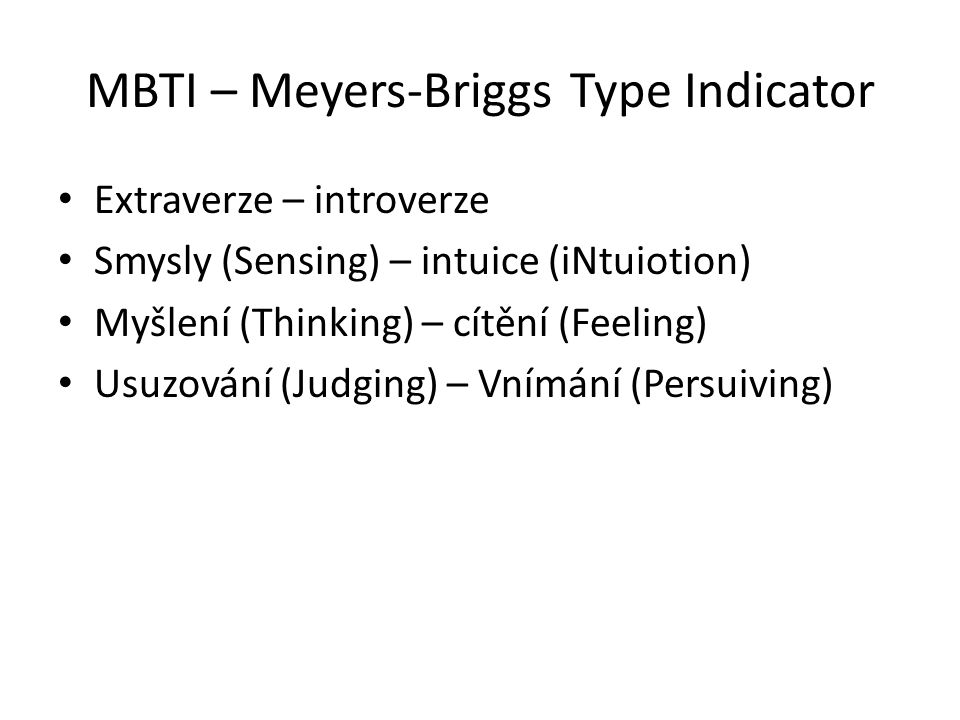 MBTI – Meyers-Briggs Type Indicator