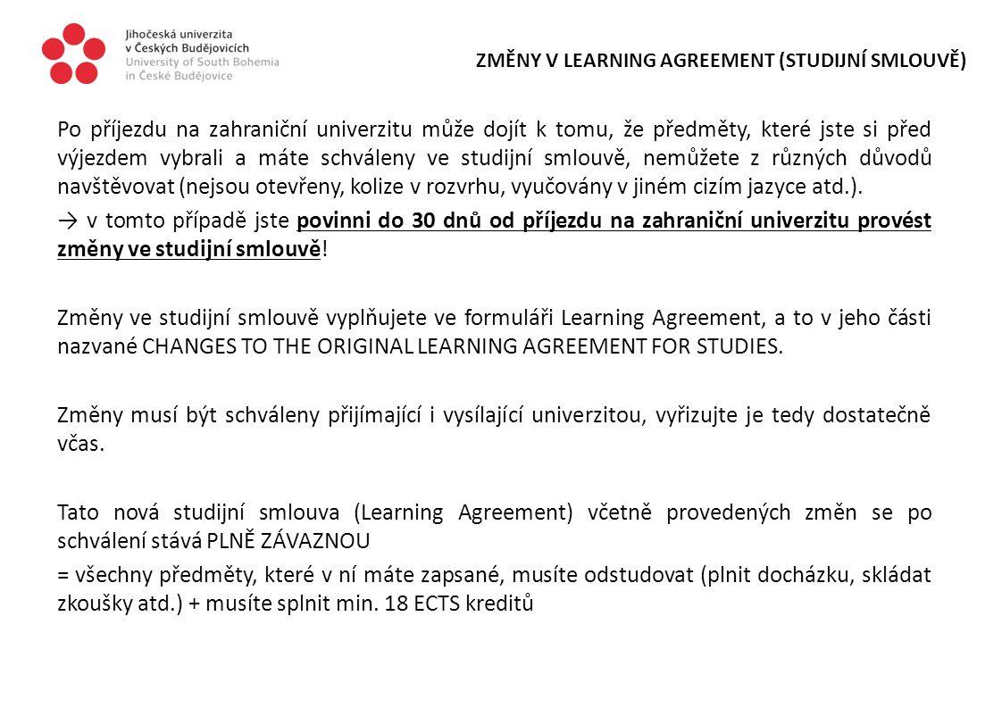 ZMĚNY V LEARNING AGREEMENT (STUDIJNÍ SMLOUVĚ)