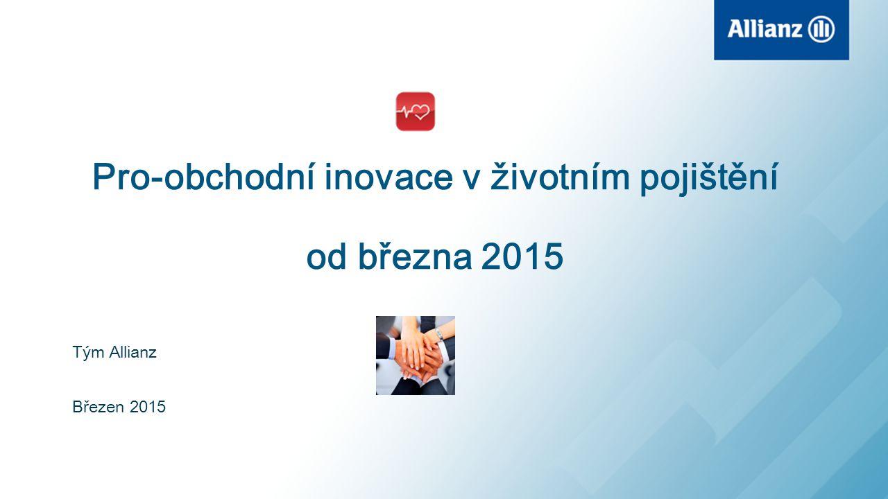Pro-obchodní inovace v životním pojištění od března 2015