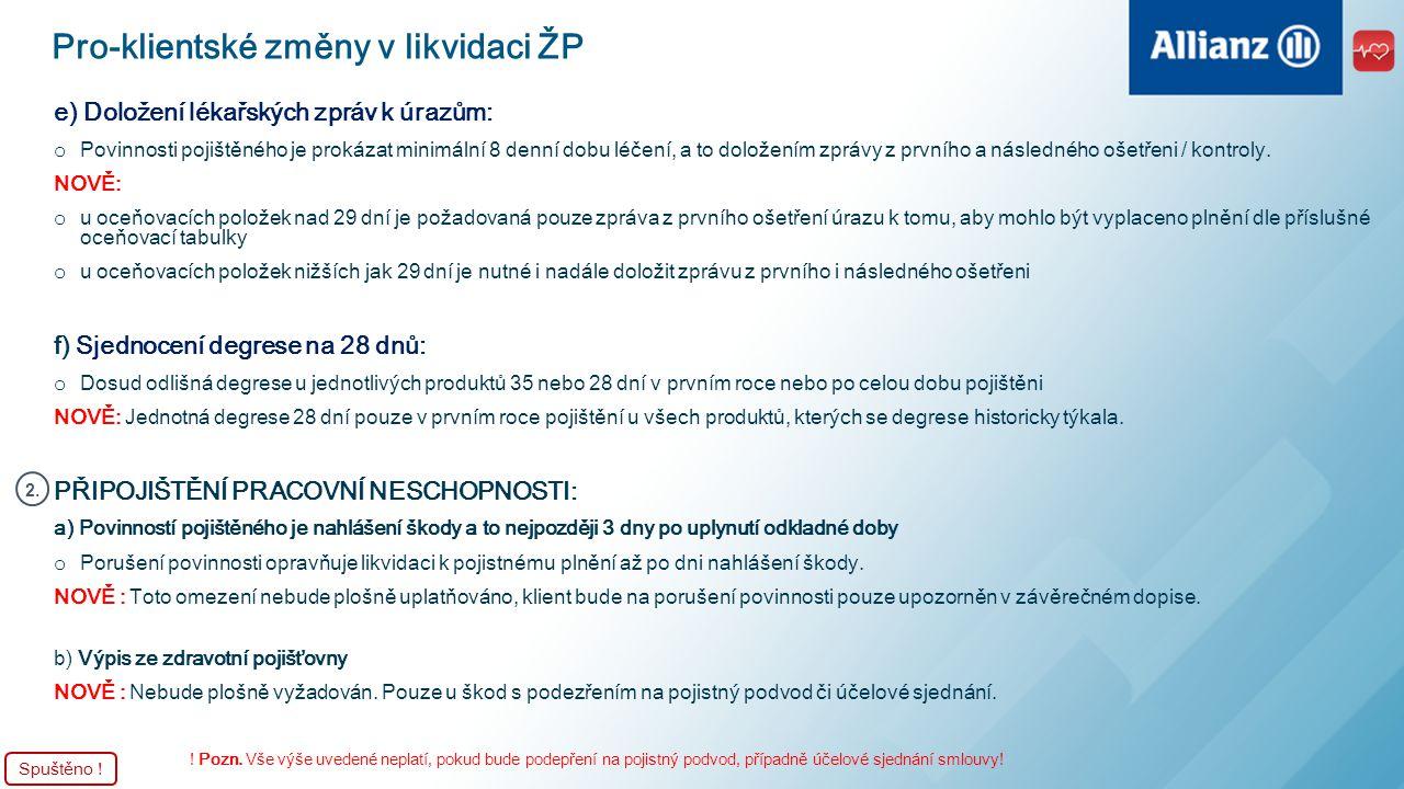 Pro-klientské změny v likvidaci ŽP