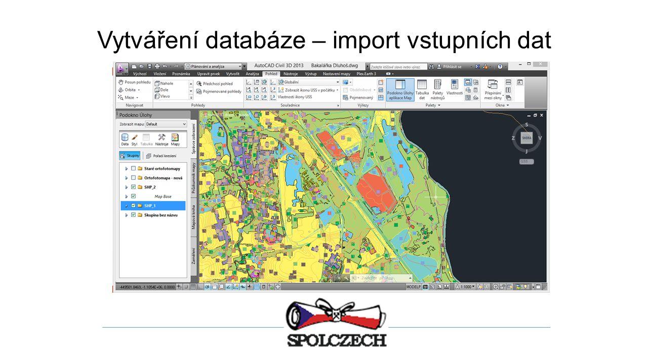 Vytváření databáze – import vstupních dat