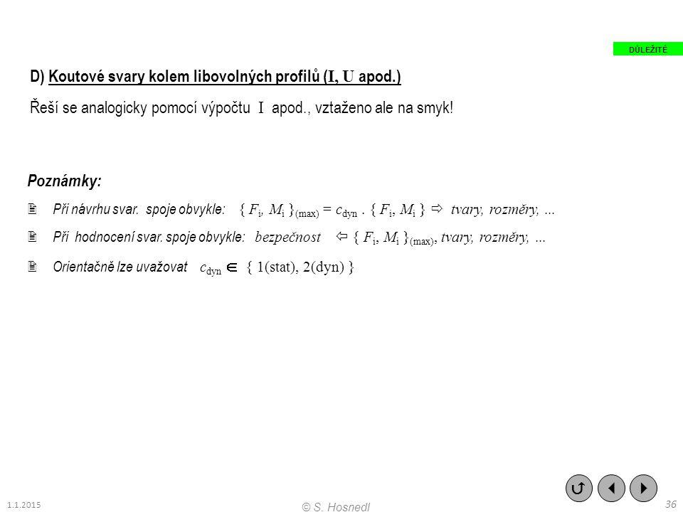 D) Koutové svary kolem libovolných profilů (I, U apod.)
