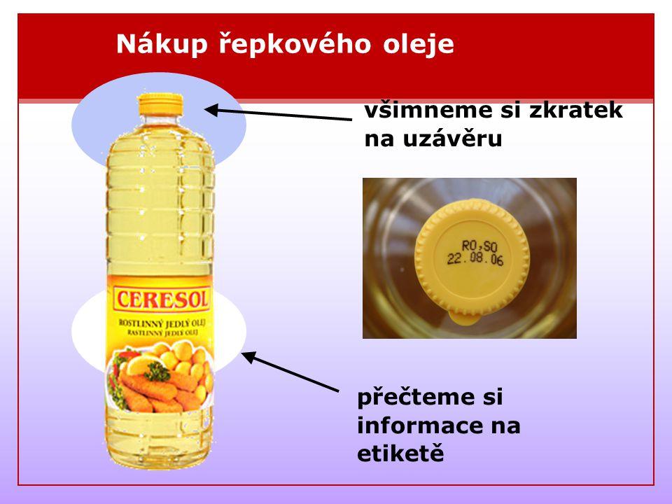 Nákup řepkového oleje všimneme si zkratek na uzávěru