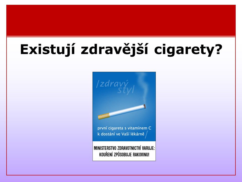 Existují zdravější cigarety