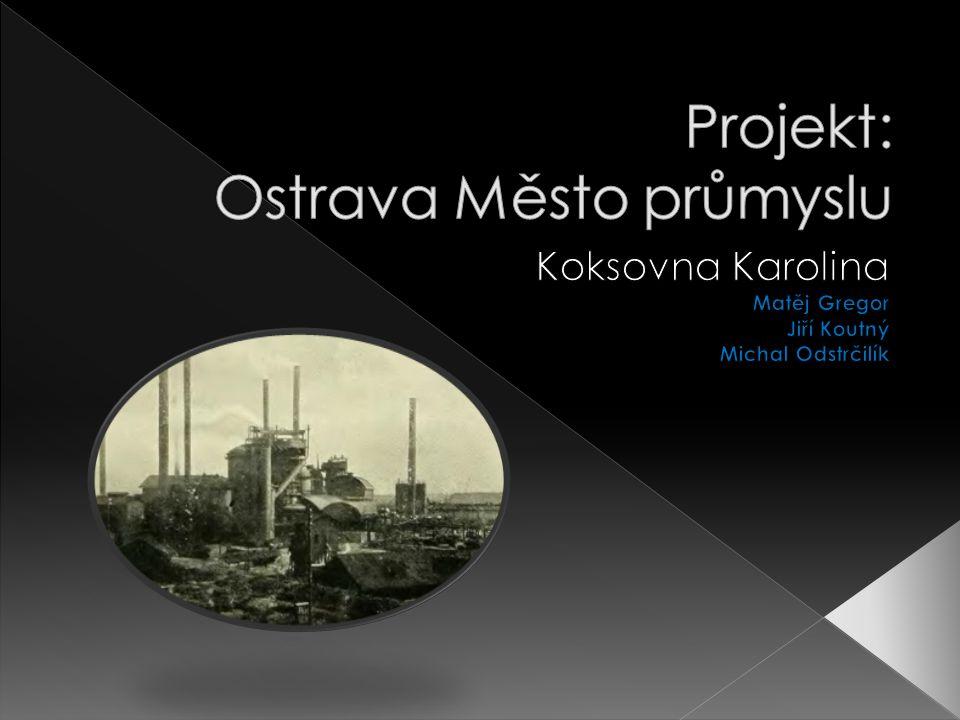 Projekt: Ostrava Město průmyslu