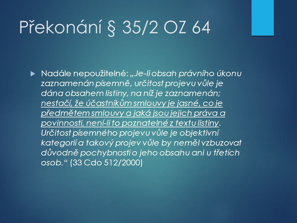 Překonání § 35/2 OZ 64