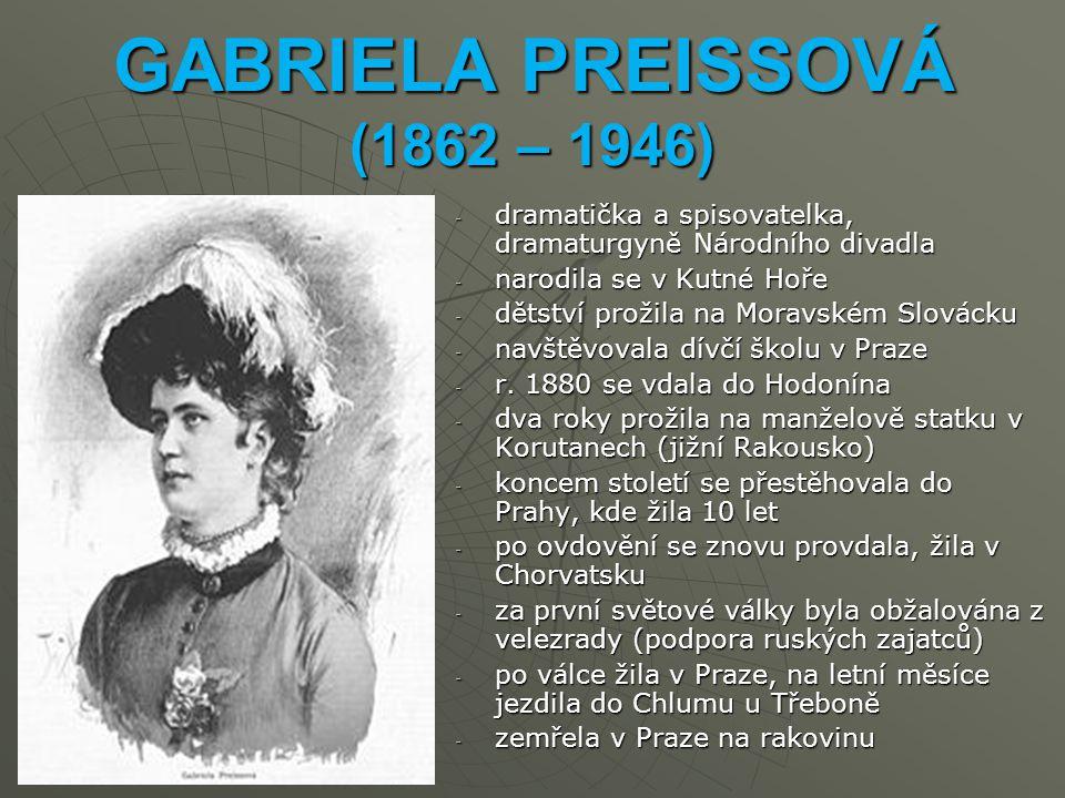 GABRIELA PREISSOVÁ (1862 – 1946)