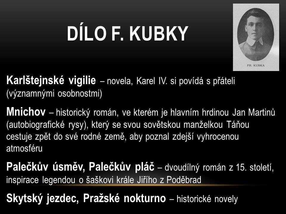DÍLO F. KUBKY