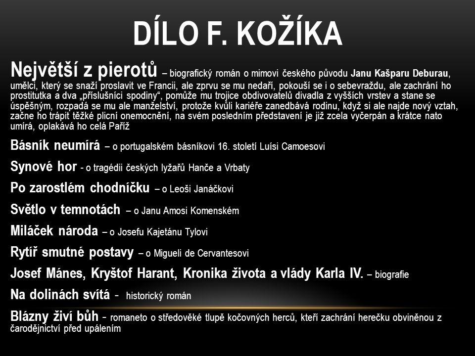 DÍLO F. KOŽÍKA