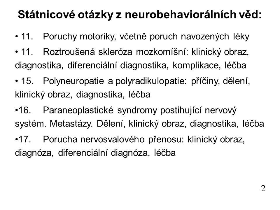Státnicové otázky z neurobehaviorálních věd: