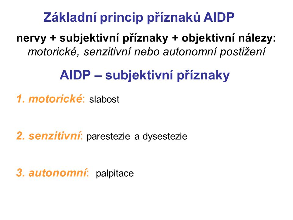 AIDP – subjektivní příznaky