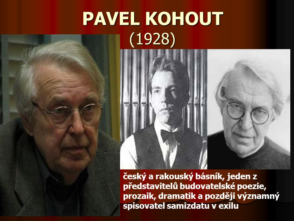 PAVEL KOHOUT (1928)