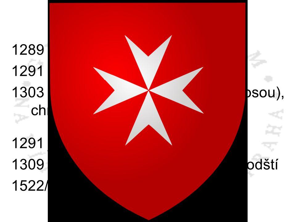 Křížové výpravy 1289 dobyt Tripolis 1291 dobyt Akkon