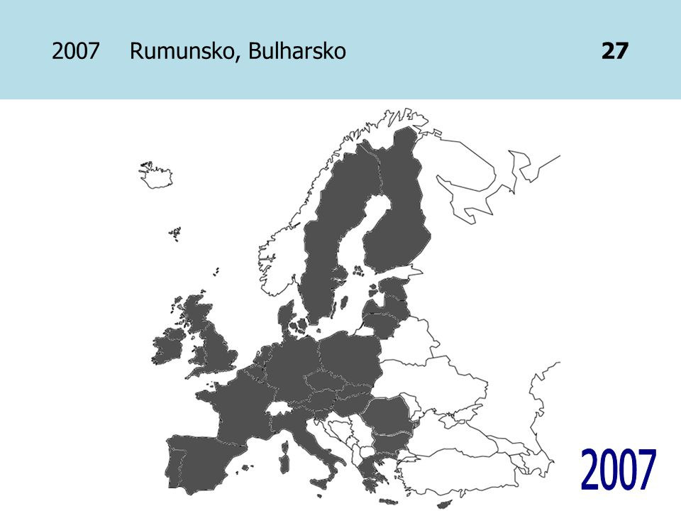 2007 Rumunsko, Bulharsko 27 2007