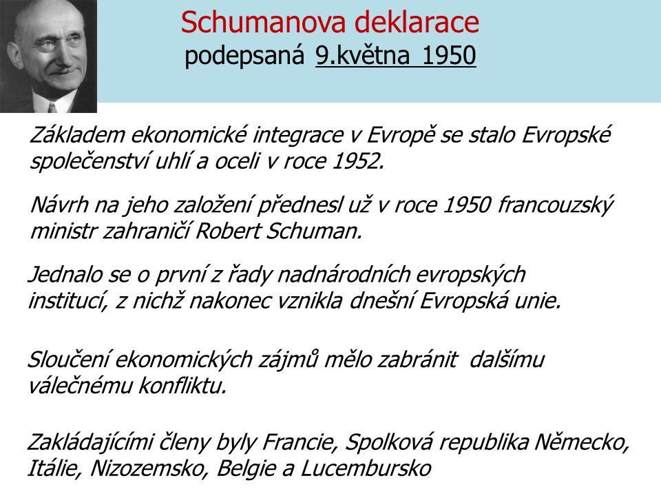 Schumanova deklarace podepsaná 9.května 1950
