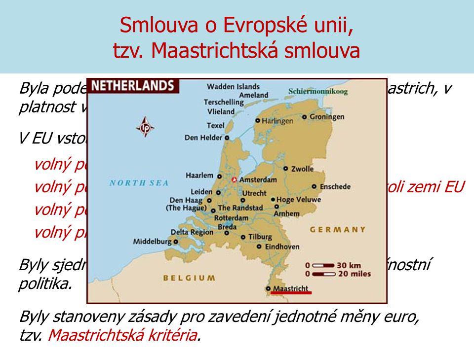 Smlouva o Evropské unii, tzv. Maastrichtská smlouva