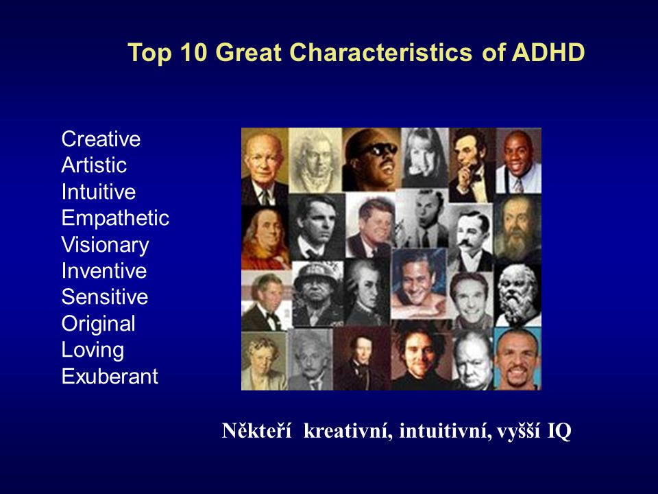 Top 10 Great Characteristics of ADHD