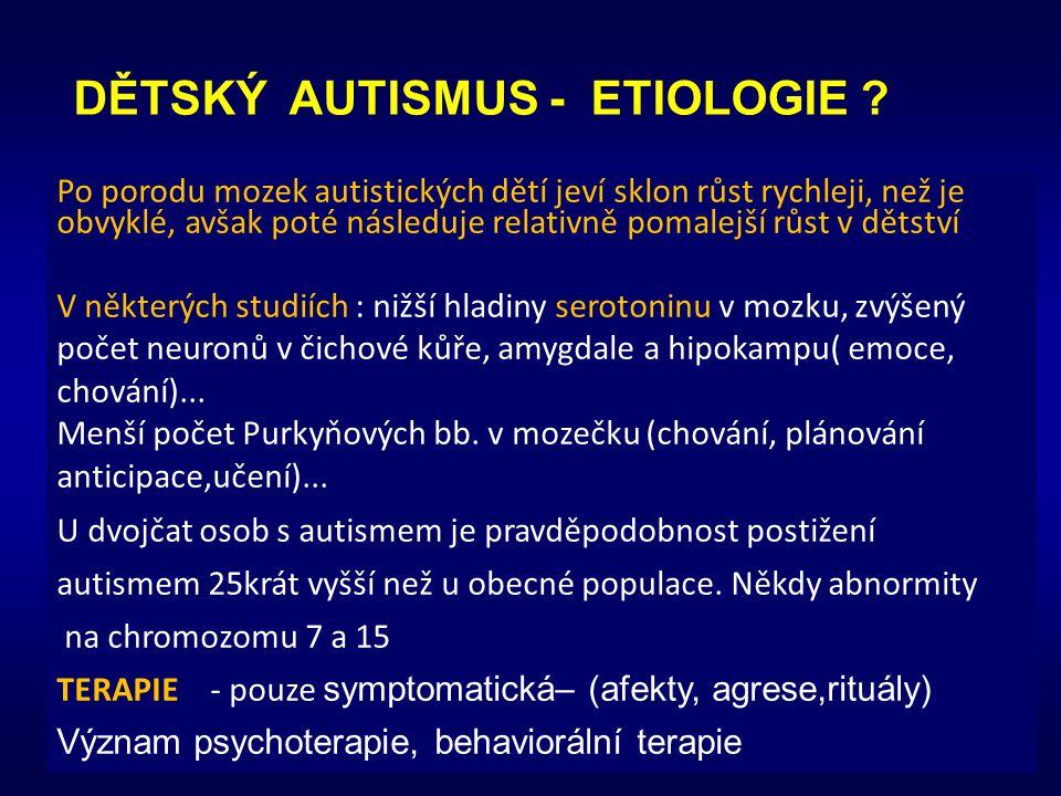 DĚTSKÝ AUTISMUS - ETIOLOGIE