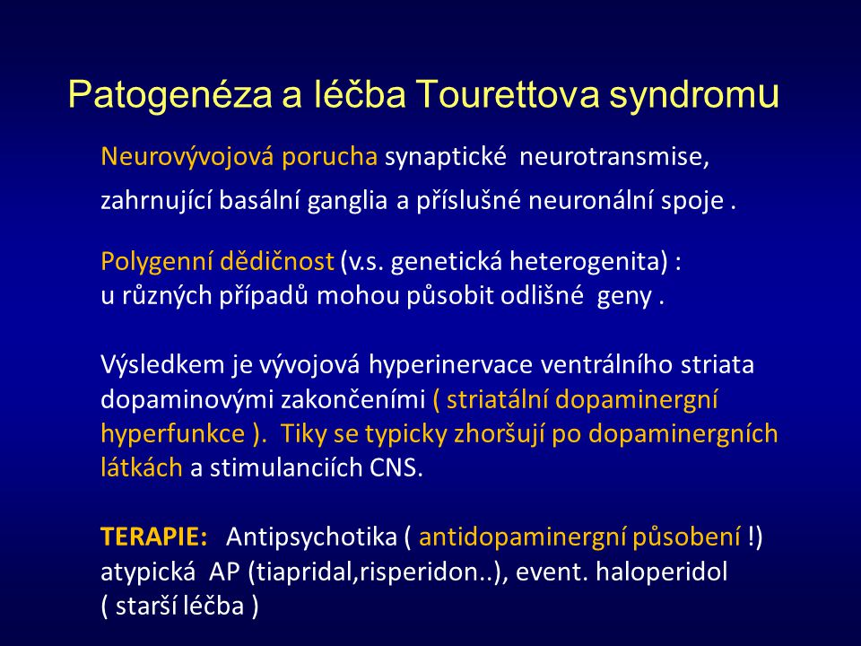 Patogenéza a léčba Tourettova syndromu