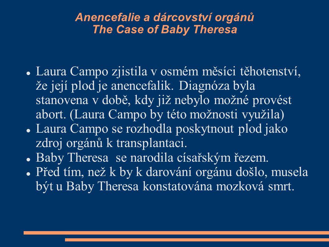 Anencefalie a dárcovství orgánů The Case of Baby Theresa