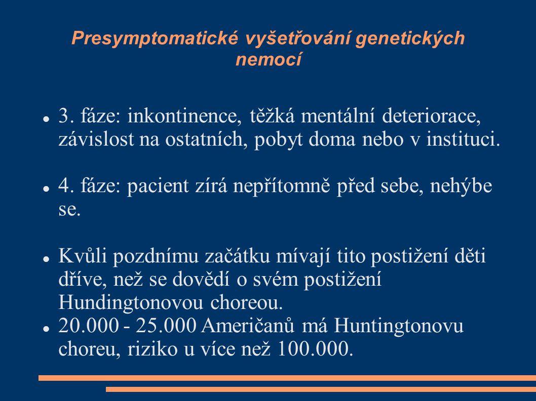 Presymptomatické vyšetřování genetických nemocí