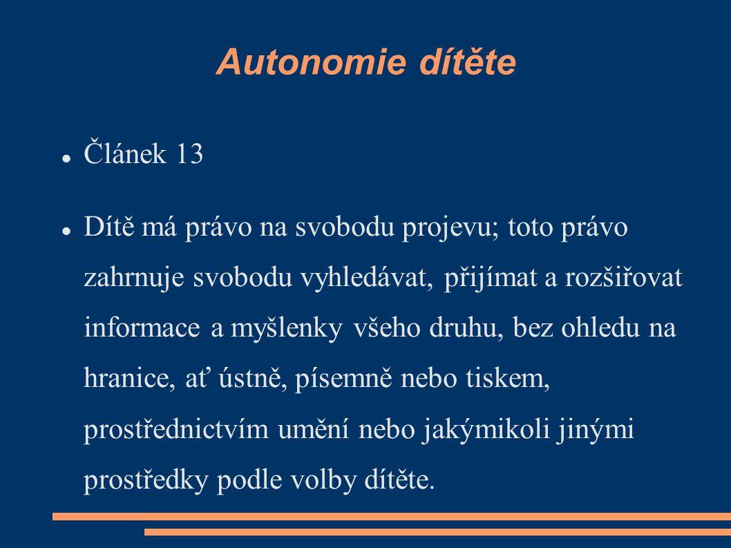 Autonomie dítěte Článek 13