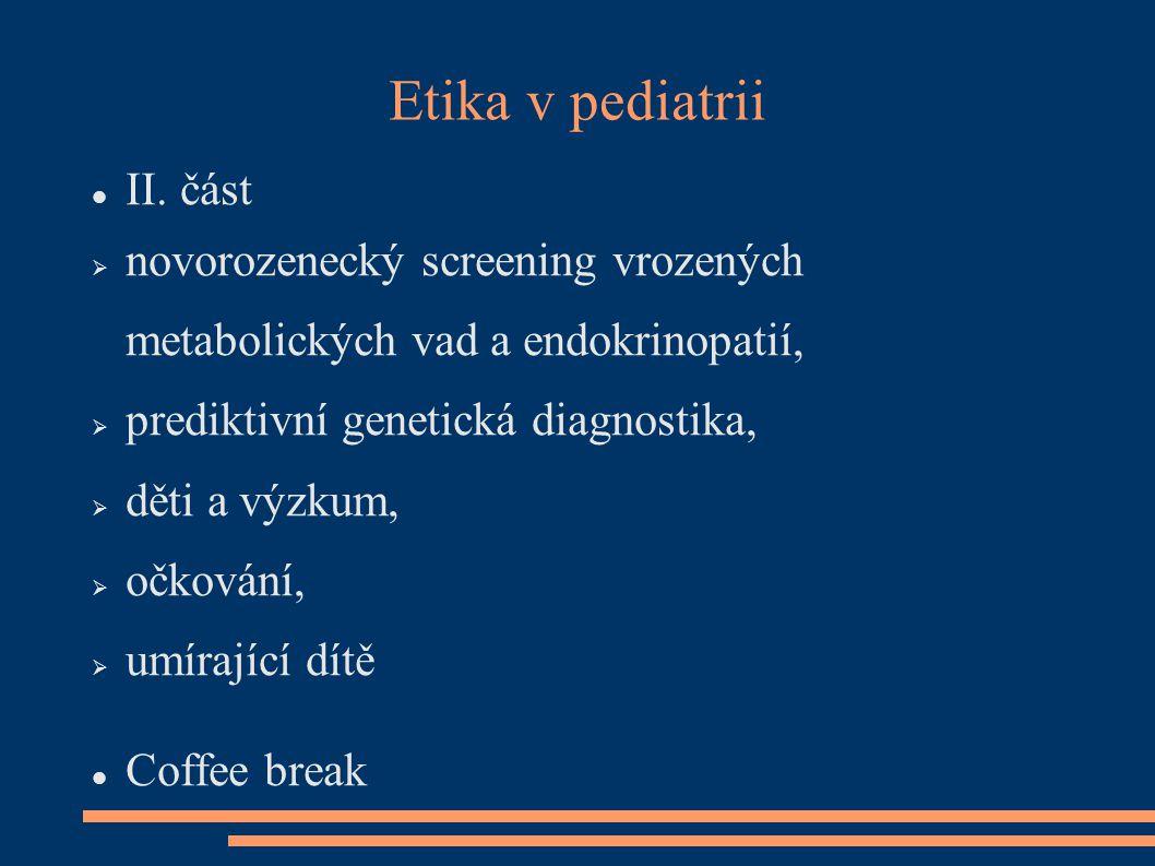 Etika v pediatrii II. část