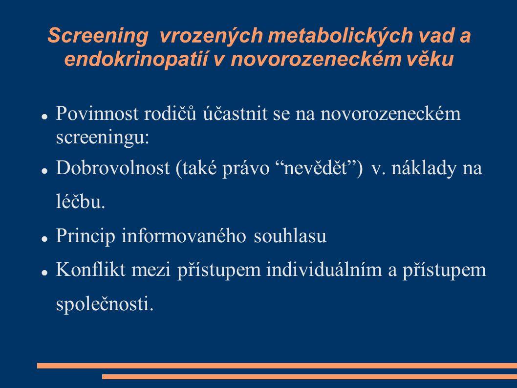 Screening vrozených metabolických vad a endokrinopatií v novorozeneckém věku
