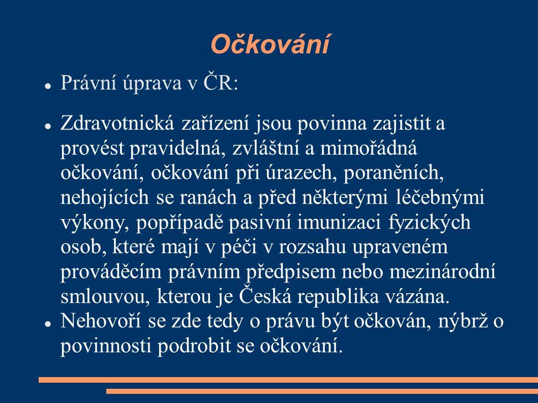 Očkování Právní úprava v ČR: