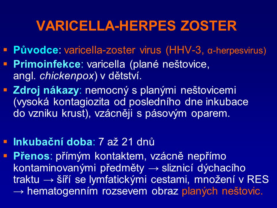 VARICELLA-HERPES ZOSTER