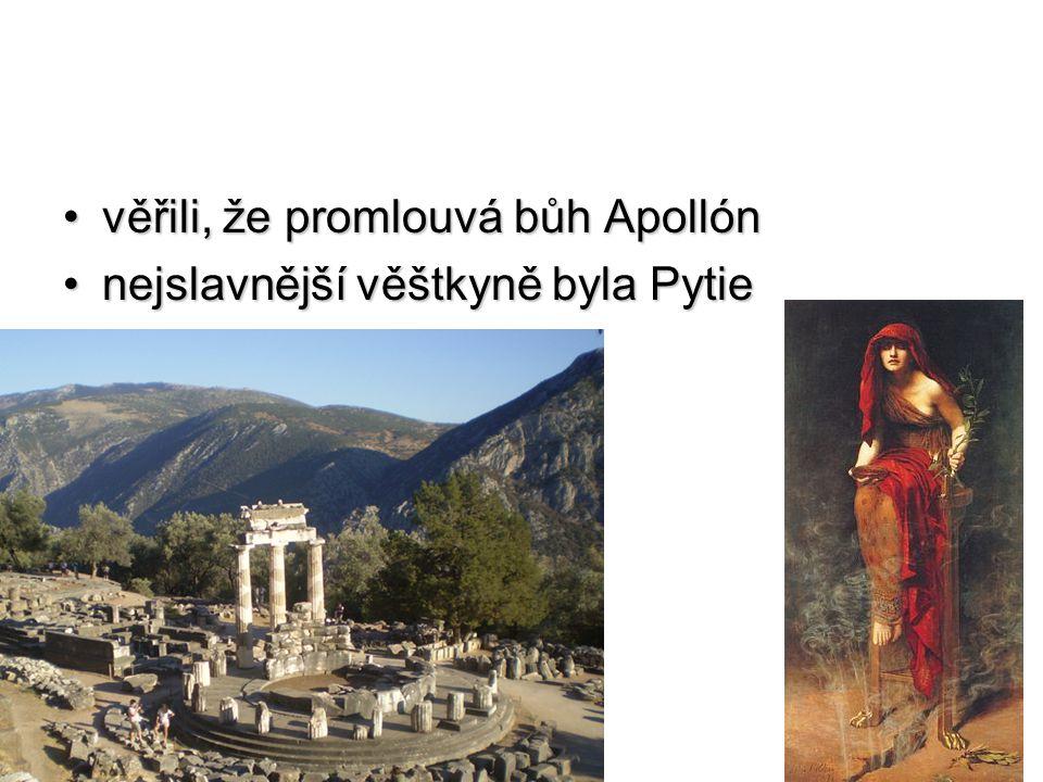 věřili, že promlouvá bůh Apollón