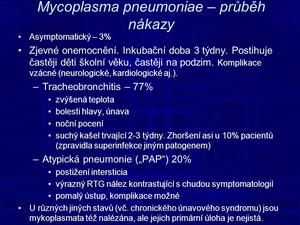 Mycoplasma pneumoniae – průběh nákazy