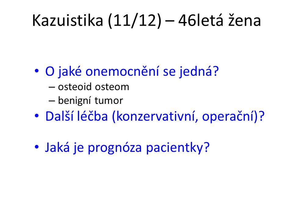 Kazuistika (11/12) – 46letá žena