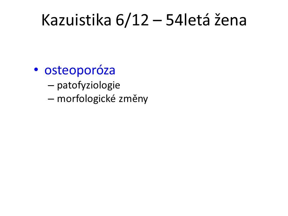 Kazuistika 6/12 – 54letá žena