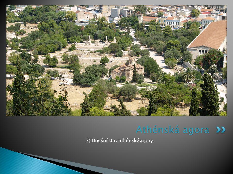 7) Dnešní stav athénské agory.