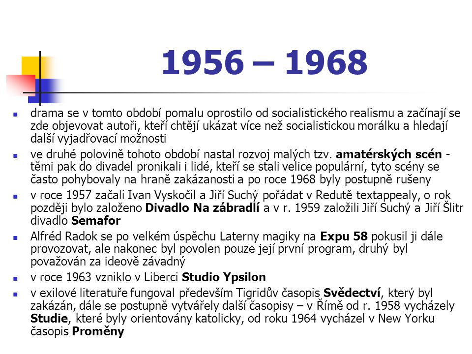 1956 – 1968