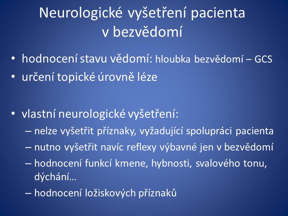 Neurologické vyšetření pacienta v bezvědomí