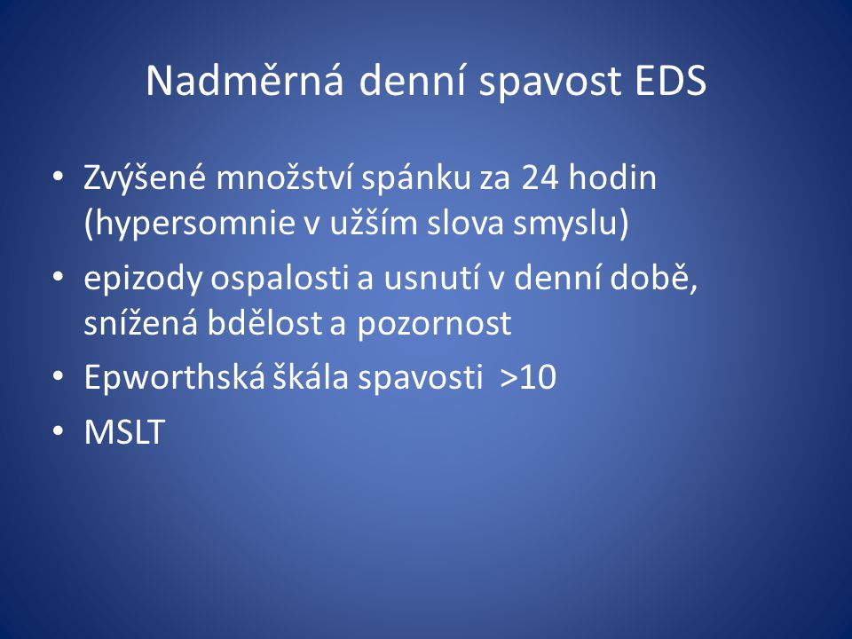 Nadměrná denní spavost EDS