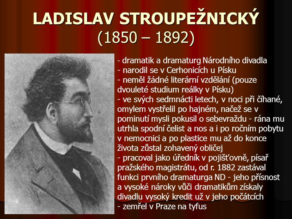 LADISLAV STROUPEŽNICKÝ (1850 – 1892)