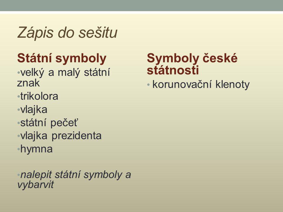 Zápis do sešitu Státní symboly Symboly české státnosti