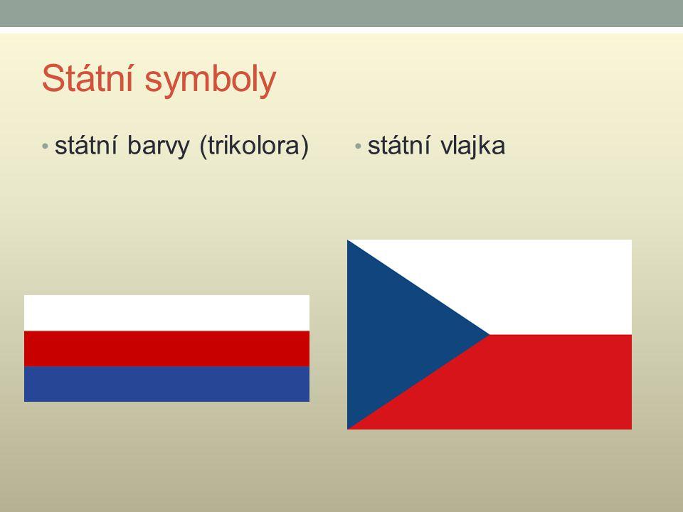 Státní symboly státní barvy (trikolora) státní vlajka