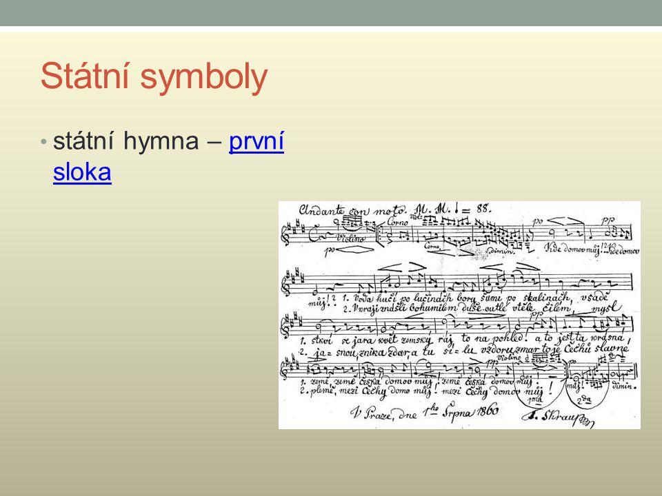 Státní symboly státní hymna – první sloka