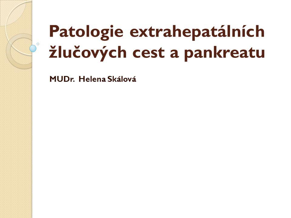 Patologie extrahepatálních žlučových cest a pankreatu
