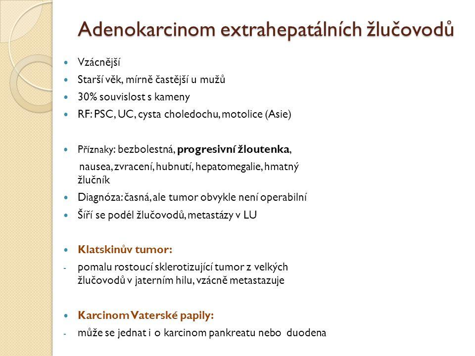 Adenokarcinom extrahepatálních žlučovodů