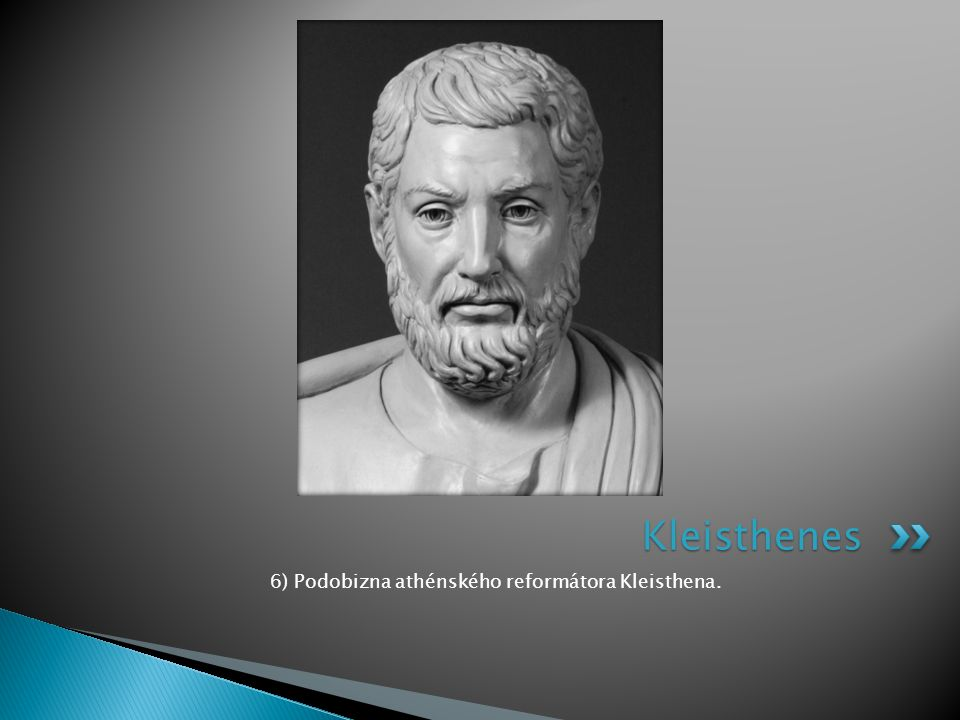 6) Podobizna athénského reformátora Kleisthena.